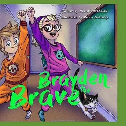 Brayden the Brave