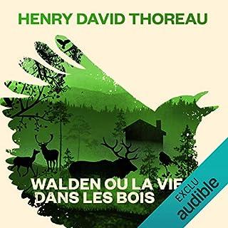 Walden ou la vie dans les bois                   Auteur(s):                                                                                                                                 Henry David Thoreau                               Narrateur(s):                                                                                                                                 Arnaud Romain                      Durée: 12 h et 51 min     1 évaluation     Au global 5,0