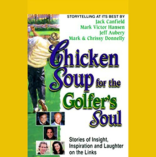 Chicken Soup for the Golfer's Soul audiobook cover art