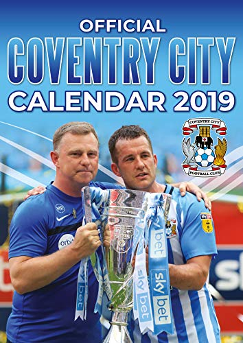 Coventry City Official 2019 Calendar - A3 Wall Calendar