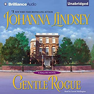 Gentle Rogue     A Malory Novel              By:                                                                                                                                 Johanna Lindsey                               Narrated by:                                                                                                                                 Laural Merlington                      Length: 10 hrs and 35 mins     941 ratings     Overall 4.3