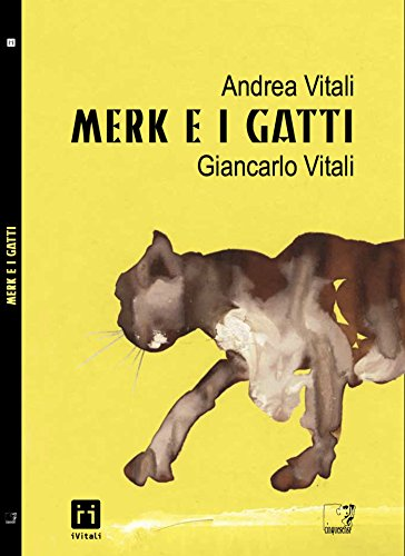 Merk e i gatti (Italian Edition)