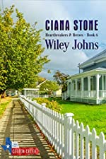 Wiley Johns: a book in the Cotton Creek Saga (Heartbreakers & Heroes 6)