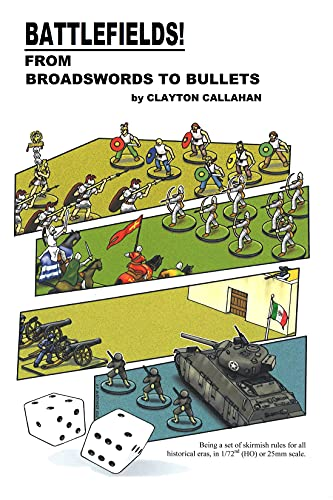 Battlefields: From Broadswords To Bullets (English Edition)