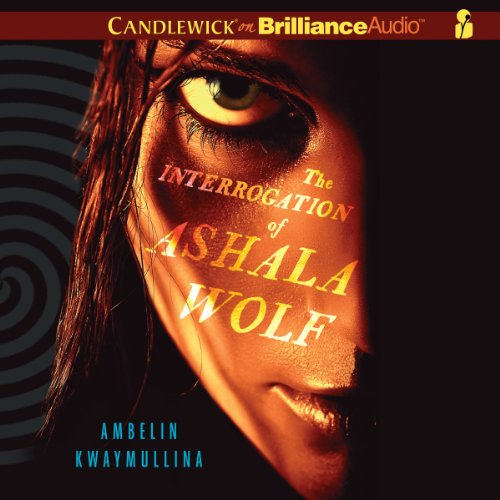 The Interrogation of Ashala Wolf audiobook cover art