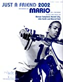Mario....Just A Friend 2002....Sheet Music.