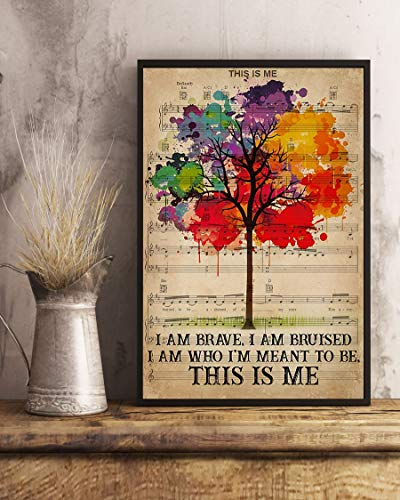I am Brave i am Bruised i am who I'm Meant to be This is me LGBT Tree Poster (24' x 36')