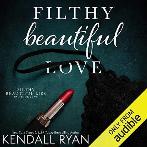 Filthy Beautiful Love cover art