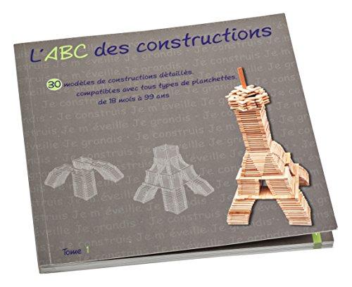 Jouecabois - ABC1 - Livre ABC des Constructions Tome 1
