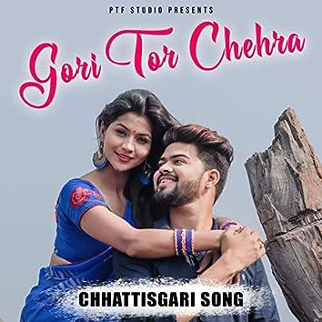 Gori Tor Chehra