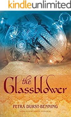 The Glassblower (The Glassblower Trilogy Book 1)