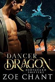 Dancer Dragon (Bodyguard Shifters Book 6)