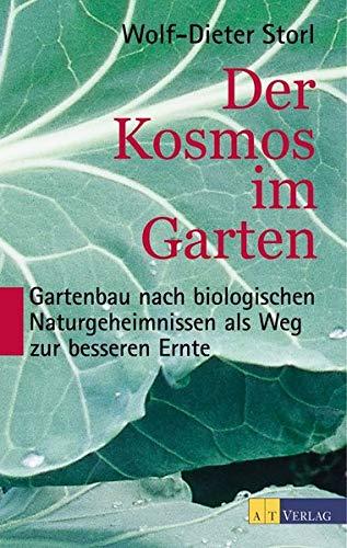 Storl, Wolf-Dieter:<br />Der Kosmos im Garten
