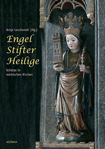 Engel, Stifter, Heilige: Schätze in märkischen Kirchen (2006-07-03)
