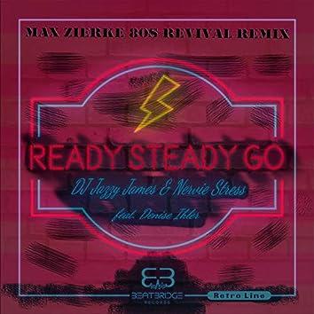 Ready Steady Go (Max Zierke 80s Revival Remix)