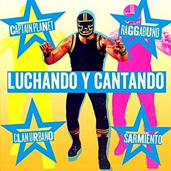 Luchando y Cantando (feat. Raggabund, Sarmiento & Captain Planet)
