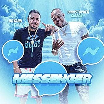 Messenger (feat. Bryann T)
