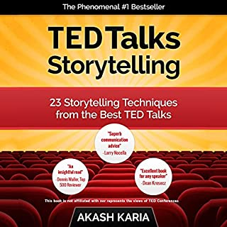 TED Talks Storytelling     23 Storytelling Techniques from the Best TED Talks              By:                                                                                                                                 Akash Karia                               Narrated by:                                                                                                                                 Matt Stone                      Length: 54 mins     549 ratings     Overall 3.7
