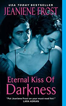 Eternal Kiss of Darkness (Night Huntress World Book 2) by [Jeaniene Frost]