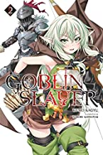 Goblin Slayer, Vol. 2 (light novel) (Goblin Slayer (Light Novel))