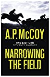 Narrowing the Field (English Edition)