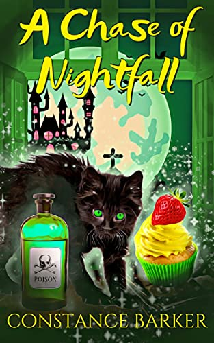 A Chase of Nightfall (The Haunted Bakery Witch Mystery Series Book 4) by [Constance  Barker]