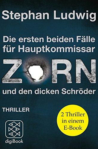 ZORN: Die ersten beiden Fälle für Hauptkommissar Zorn und den dicken Schröder