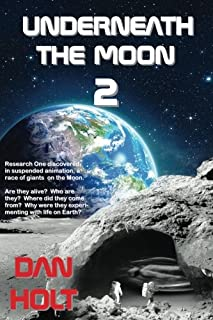 Underneath The Moon 2: Research One discovered,  in suspended animation, a race of giants  on the Moon.     Are they alive...