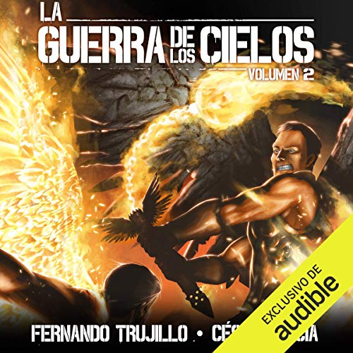 Couverture de La Guerra de los Cielos: Volumen 2 [War in the Heavens, Vol. 2]