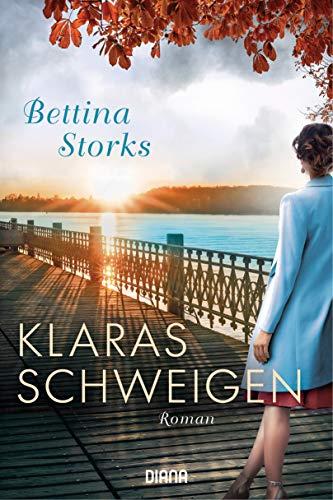 Klaras Schweigen: Roman