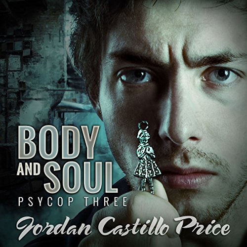 Body & Soul     PsyCop, Book 3              By:                                                                                                                                 Jordan Castillo Price                               Narrated by:                                                                                                                                 Gomez Pugh                      Length: 4 hrs and 45 mins     47 ratings     Overall 4.5