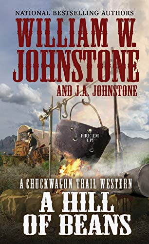 A Hill of Beans (A Chuckwagon Trail Western)