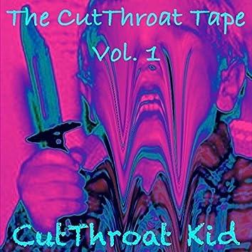 The CutThroat Tape, Vol. 1