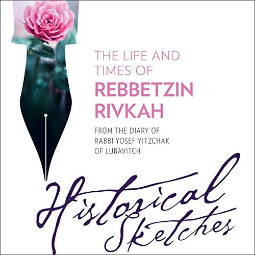 The Life and Times of Rebbetzin Rivkah cover art