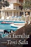 Una família (Catalan Edition)