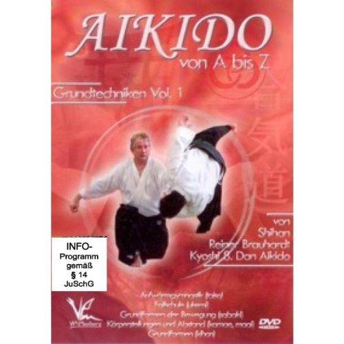 Aikido von A bis Z Grundtechniken Vol.1 by Shihan Reiner