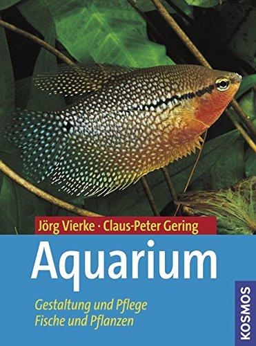 Aquarium: Gestaltung und Pflege, Fische und Pflanzen