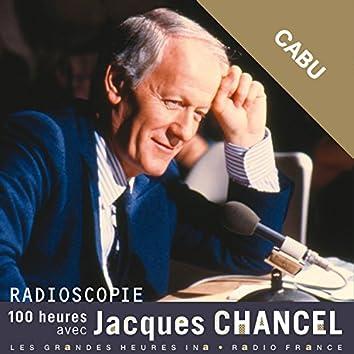 Radioscopie. 100 heures avec Jacques Chancel: Cabu