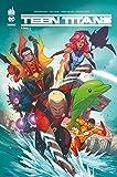 Dc Rebirth - Teen Titans Rebirth Tome 2