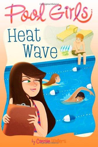 Heat Wave (Volume 2) (Pool Girls, Band 2)