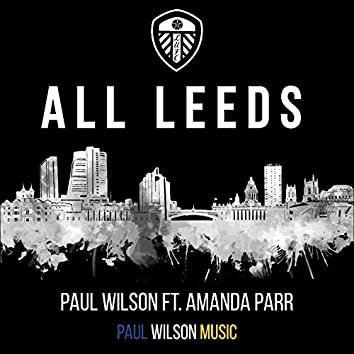 All Leeds (feat. Amanda Parr)
