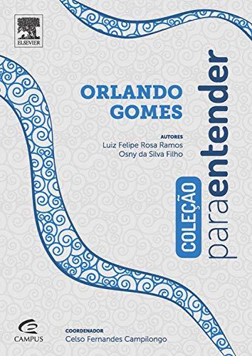 Para Entender Orlando Gomes