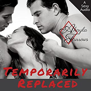 Temporarily Replaced: Dripping with Revenge     Titillating Short Story Series, Book 2              By:                                                                                                                                 Akayla Furrows                               Narrated by:                                                                                                                                 Posey Clifford                      Length: 33 mins     21 ratings     Overall 4.2