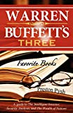 Real Estate Investing Books! - Warren Buffett's 3 Favorite Books: A guide to The Intelligent Investor, Security Analysis, and The Wealth of Nations