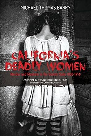 California's Deadly Women