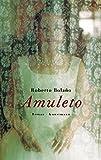 Amuleto - Roberto Bolaño