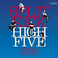 Split Kick by High Five (2010-10-20)
