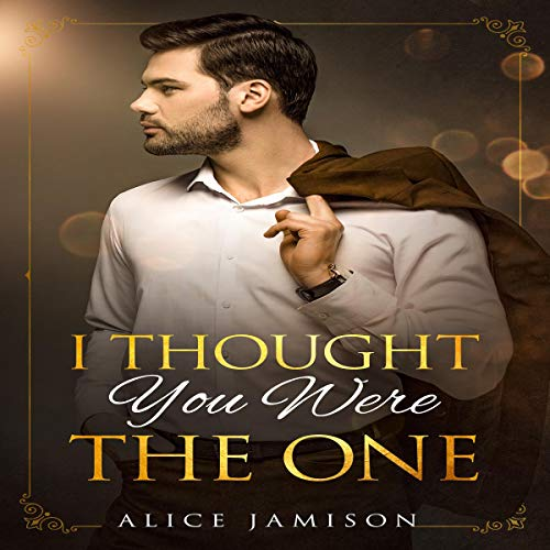 Couverture de I Thought You Were the One