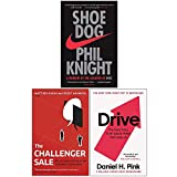 Shoe Dog, The Challenger Sale, Drive The Surprising Truth About What Motivates Us 3 Books Collection Set