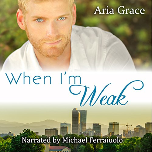 When I'm Weak audiobook cover art